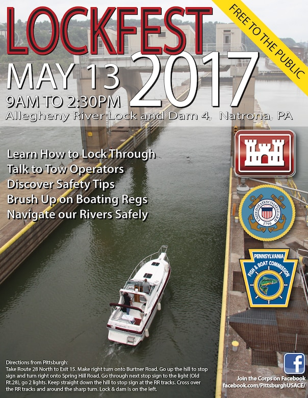 The Pittsburgh District and its waterways partners are hosting the first ever water safety LockFest 2017. At the event, attendees will learn how to lock through navigation facilities and watch live locking demonstrations, discover water safety tips, talk to tow operators, brush up on boating regulations, and gain knowledge on how to navigate our rivers safely.