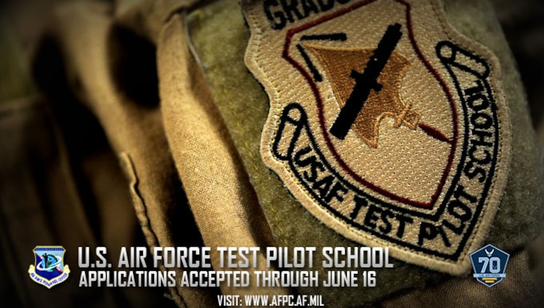 The U.S. Air Force Test Pilot School selection board is accepting applications from interested Total Force officers and civilians. Rated officers and acquisition engineers are highly encouraged to apply. Applications are due by June 16. (U.S. Air Force photo)