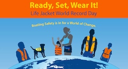 The U.S. Army Corps of Engineers Pittsburgh District will begin National Safe Boating Week here by participating in the Ready, Set, Wear It! Life Jacket World Record Day May 20.