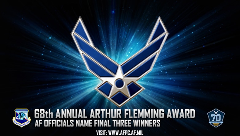 Air Force officials are pleased to announce the three recipients of the 68th Annual Arthur S. Flemming Award. The three distinguished winners are scheduled to be honored by the award commission at George Washington University, Washington D.C. (U.S. Air Force graphic by Staff Sgt. Alexx Pons)