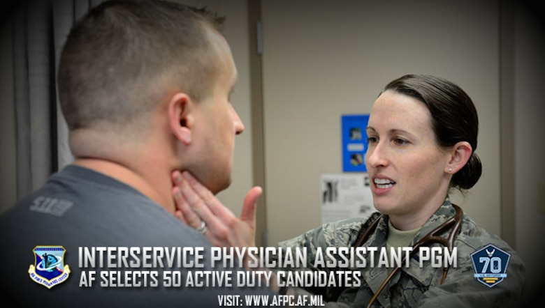Back in 1966, the lack of medical doctors in both the military and civilian health care systems led to the development of the physician assistant. Today, the Interservice Physician Assistant Program provides the uniformed services with highly competent and compassionate physician assistants. Fifty active-duty Airmen were just selected as candidates for the training program. (U.S. Air Force courtesy photo)