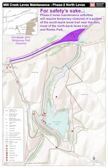 Please, stay safe! Do not enter phase-2 levee maintenance work zones. The Corps will continue to announce work progress and temporary impacts to visitor access. Visitors are also encouraged to look for trail-closure updates on information kiosks located at major trailheads and on the Mill Creek Project's Facebook page.