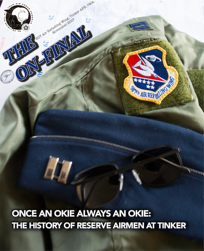 The November 2017 On-final magazine cover is a tribute to the wing's past, commemorating the 45th Anniversary of the 507th Air Refueling Wing at Tinker Air Force Base and Tinker's 75th Anniversary. (U.S. Air Force photo illustration/Maj. Jon Quinlan)
