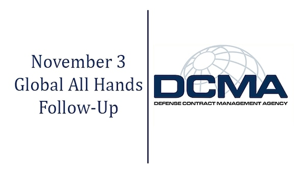 The Defense Contract Management Agency conducted its second Global All Hands on Nov. 3.