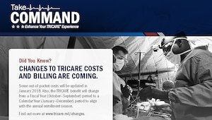 Starting Jan. 1, 2018, cost changes for TRICARE benefits transition from a fiscal year period to a calendar year period. Changing from fiscal year (Oct. 1 – Sept. 30) to calendar year (Jan. 1 – Dec. 31) makes the TRICARE benefit consistent with civilian health plans. The change will largely affect those plans which have an enrollment fee and are currently billed by the fiscal year.