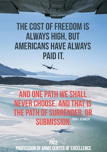 Quote of the Day: The cost of freedom is always high, but Americans have always paid it. and one path we shall never choose, and that is the path of surrender or submission. -- John F. Kennedy