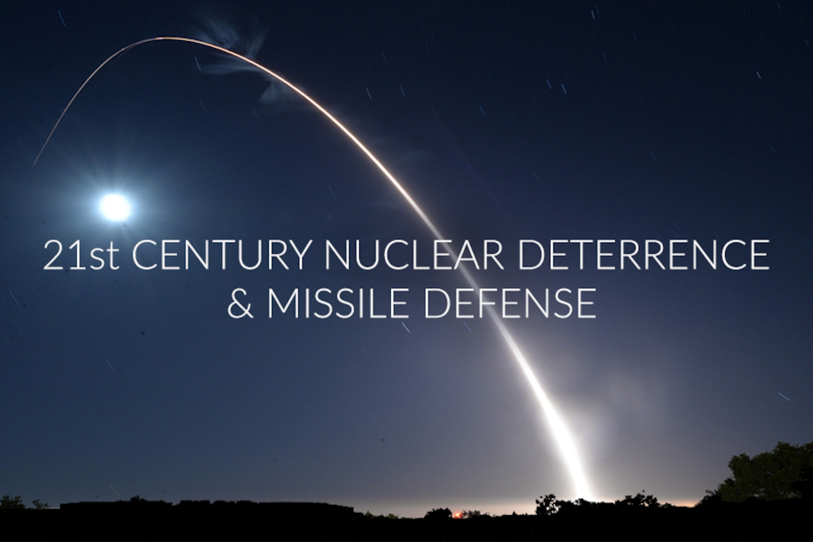 Special Report: 21st Century Nuclear Deterrence and Missile Defense