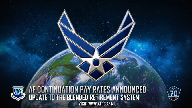 AF continuation pay rates announced; updated to the Blended Retirement System