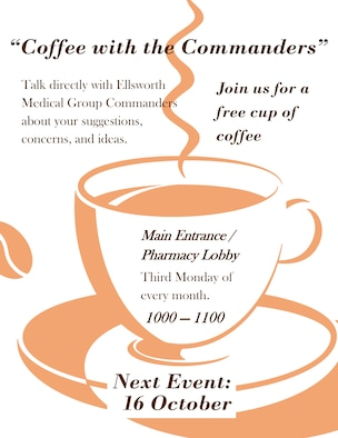 The 28th Medical Group will be hosting Coffee with Commanders Oct. 16, 2017, from 10 to 11 a.m. This event will be held on the third Monday of every month in the main pharmacy lobby of the medical group building. (Courtesy Illustration)