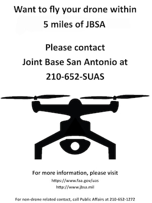 Commercial users (those people who operate drones for profit) must request a waiver to fly within five miles of any airport. They can contact JBSA easily by dialing 210-652-7827 to start the process.