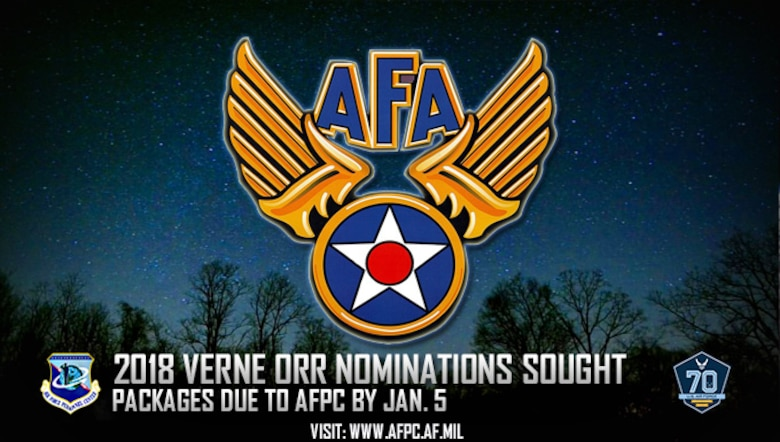 2018 Verne Orr nominations sought; packages due to AFPC by Jan. 5.