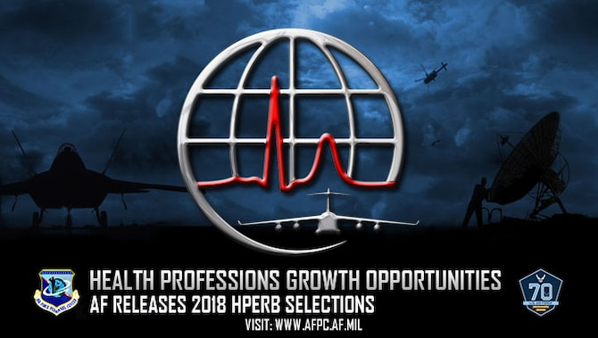 Health professions growth opportunities; AF releases 2018 HPERB selections