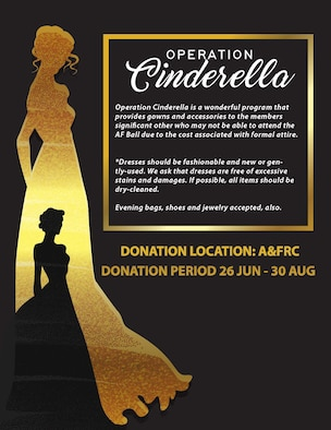 Moody's annual Operational Cinderella, a donation drive for formal women's attire, is in full swing and is slated to run until Sept. 16. Operation Cinderella is a nation-wide donation drive that was adopted by Moody Air Force Base in order to gain maximum participation for the upcoming Air Force Ball by providing free formal women's attire to those who wish to attend. (U.S. Air Force courtesy photo)