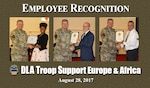 Army Col. Mark Simerly, DLA Troop Support commander, recognized several employees during a town hall with the Troop Support Europe & Africa workforce. Left: Latoya Orr accepted the Troop Support Team of the 2nd Quarter on behalf of the Operational Supplier Operations Team. Center: James Gilbert was recognized for his 25 years of service and for earning Troop Support's Employee of the Month for February. Right: Carlos Garcia, a Subsistence team leader was recognized for 35 years of service.