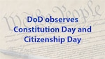 Congressional legislation proposed by West Virginia Sen. Robert C. Byrd and enacted by U.S. Public Law 108-447 on Dec. 8, 2004, designated Sept. 17 each year as Constitution Day and Citizenship Day.