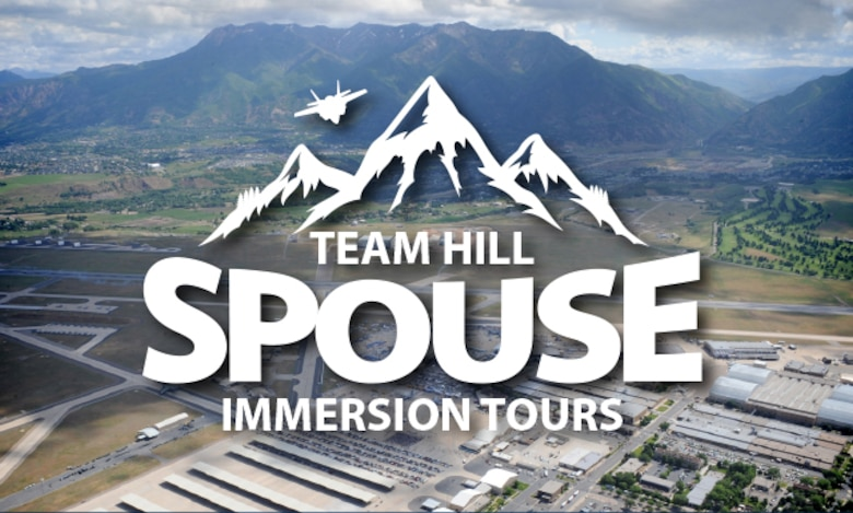 Team Hill Spouse Immersion Tours