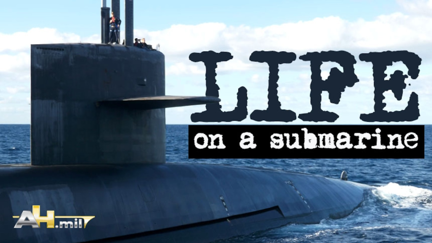 Beneath the Waves • Life Aboard • A US Navy Ballistic Missile Submarine