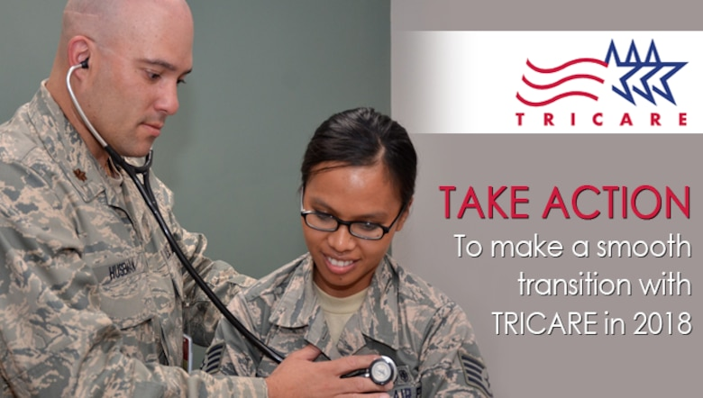 Take action to make a smooth transition with TRICARE in 2018