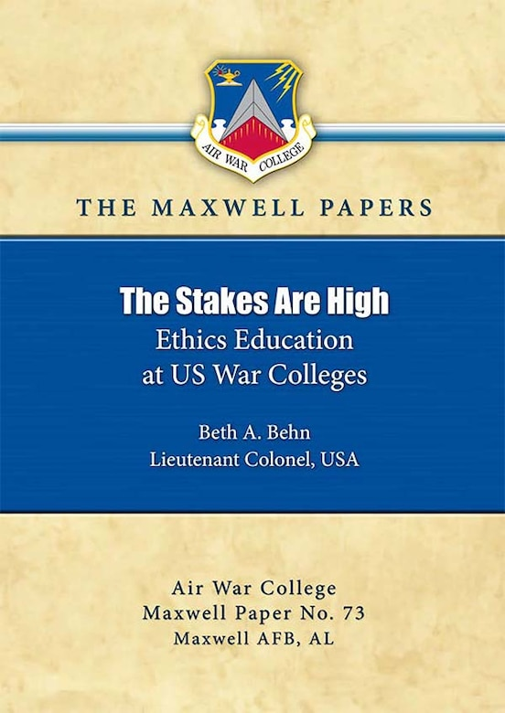 Cover Art - The Stakes Are High: Ethics Education at US War Colleges