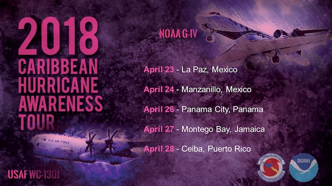 NOAA and the U.S. Air Force Reserve will host a series of events, including tours aboard a hurricane hunter aircraft, to help communities in Mexico and the Caribbean prepare for the season and the coming storms as part of the Caribbean Hurricane Awareness Tour April 23-28. (Graphic by National Hurricane Center)