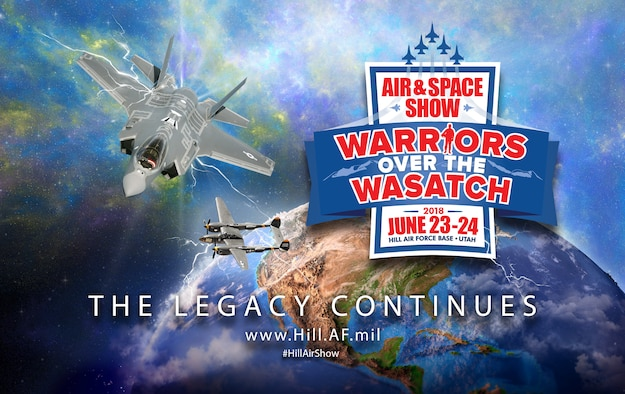 The Warriors Over the Wasatch: The Legacy Continues Air and Space Show is June 23-24, 2018. (U.S. Air Force graphic by David Perry)