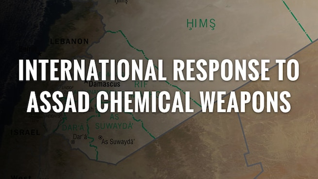 International response to Assad chemical weapons.