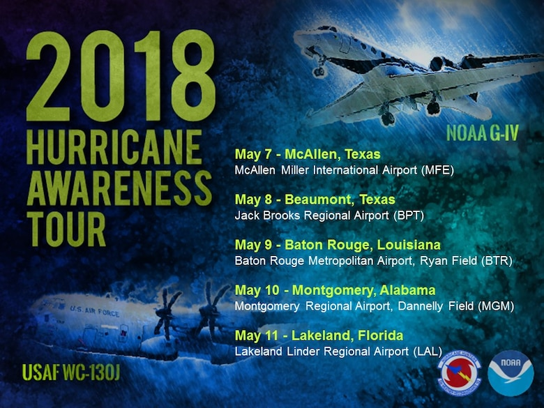 In effort to build a Weather-Ready Nation ahead of this year's Atlantic hurricane season, NOAA's hurricane experts will tour five U.S. Gulf Coast cities from May 7-11 to raise awareness about the importance of preparing for the upcoming hurricane season. At each stop, the public and media can view the NOAA Gulfstream IV aircraft, which flies ahead of a storm, and take a tour inside a U.S. Air Force Reserve WC-130J hurricane hunter aircraft, which flies directly through the eye of a storm. (NOAA graphic)