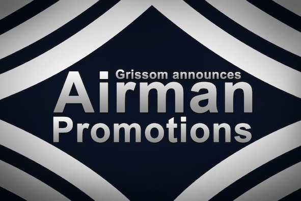The 434th Air Refueling Wing leadership recently announced the promotion of several Grissom Airmen. (U.S. Air Force graphic)