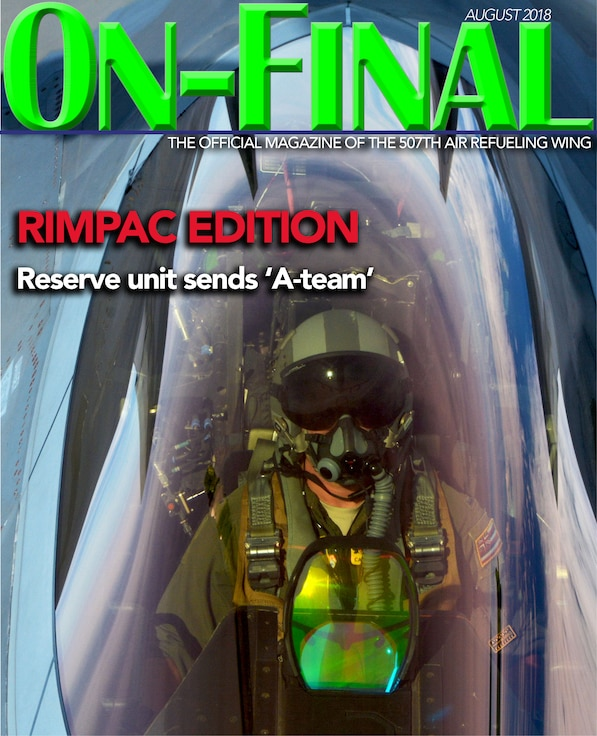 The August 2018 edition of the On-final, the official magazine of the 507th Air Refueling Wing at Tinker Air Force Base, Oklahoma.