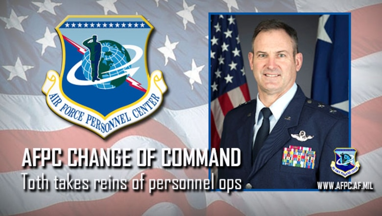 AFPC change of command; Toth takes reins of personnel ops