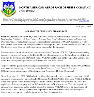 NORAD launched two F-15C alert aircraft from Portland, who proceeded to intercept a Horizon Airlines Bombardier Q400 in the vicinity of Joint Base Lewis-McChord Aug 10, 2018.  The aircraft crashed on Ketron Island near JBLM.  (U.S. Air Force photo by NORAD Public Affairs)