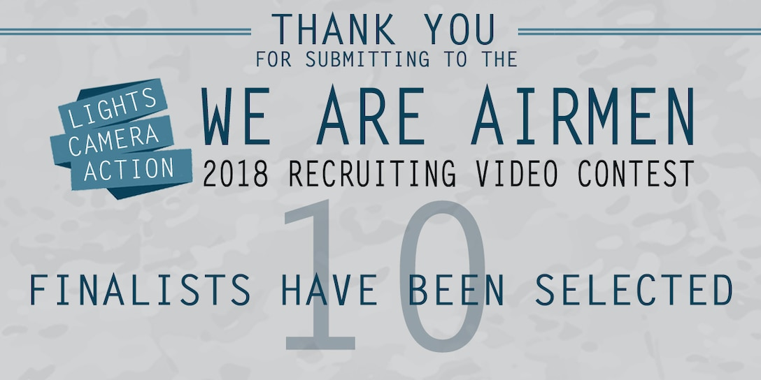 More than 70 Airmen across the Air Force showcased their creativity and passion by scripting and producing their own recruiting video through the We Are Airmen 2018 Recruiting Video Contest. (U.S. Air Force graphic by Staff Sgt. Chip Pons)