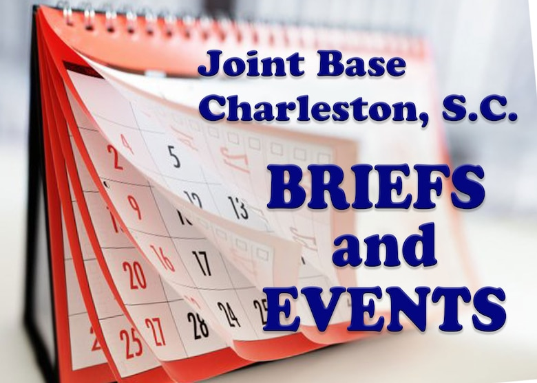 Joint Base Charleston Briefs and Events