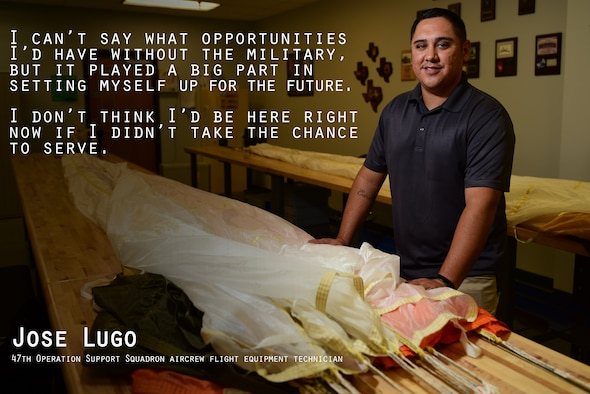 Jose Lugo, 47th Operation Support Squadron aircrew flight equipment technician, served for six years in the U.S. Army as a parachute rigger. Now, five years after he has separated from the military, Lugo said his choice to serve has set him up for a better life. (U.S. Air Force graphic by Senior Airman Benjamin N. Valmoja)