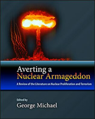 Dr. Michael reviews twelve contemporary books on nuclear weapons, nuclear proliferation, nuclear terrorism, and assessments of future nuclear threats and associated national security policy.