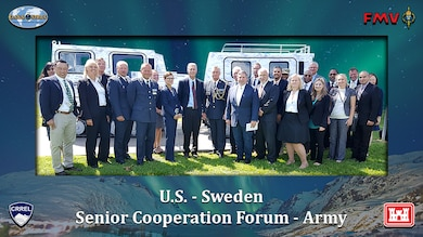 U.S. Army Engineer R&D Center provides venue for U.S. – Sweden Senior Cooperation Forum