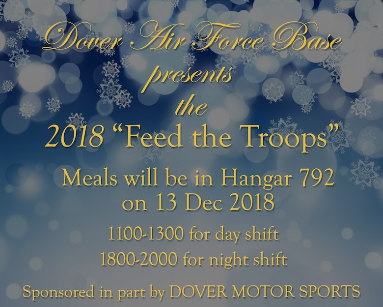 Dover Air Force Base presents the 2018 Feed the Troops.