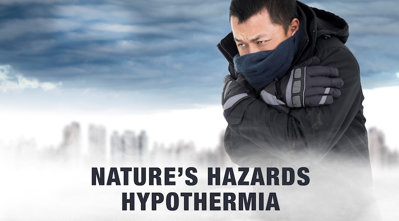 Hypothermia can be dangerous.