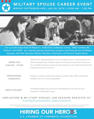 The Hiring our Heroes Military Spouse Hiring Fair will be held at the Hope Hotel, Jan. 30, 2019 from 10 a.m. to 1 p.m. While the main goal is to find potential work for military spouses, recently retired military and those related to civilian employees are welcome to attend the event to network with vetted employers from the surrounding area. (U.S. Chamber of Commerce graphic)