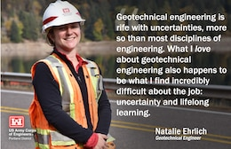 "Natalie Ehrlich, District geotechnical engineer, enjoys sleuthing when doing dam risk assessments. ""It gives me a chance to really get to know our dams, digging through old construction photos, design documents, and exploration logs,"" she said.