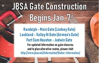 Throughout Joint Base San Antonio, installation entry control points, otherwise known as the base gates, will undergo multiple construction projects starting January 2018. These necessary construction projects will enhance force protection capability across JBSA, and when complete, will enhance the safety and security of the workforce, family and visitors.
