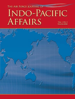 Cover art - The Air Force Journal of Indo-Pacific Affairs, Vol 1, No 2, Winter 2018
