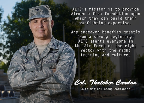 This week's selection for the Airman's Spotlight is Col. Thatcher Cardon, 47th Medical Group commander. Cardon discussed what he believes Air Education Training Command brings to the fight. (U.S. Air Force graphic/Airman 1st Class Benjamin N. Valmoja)