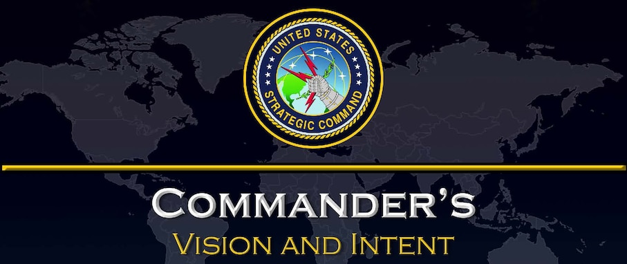 Click this slide to view the USSTRATCOM Commander's 2018 Vision and Intent