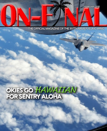 The February 2018 edition of the On-final, the official magazine of the 507th Air Refueling Wing.