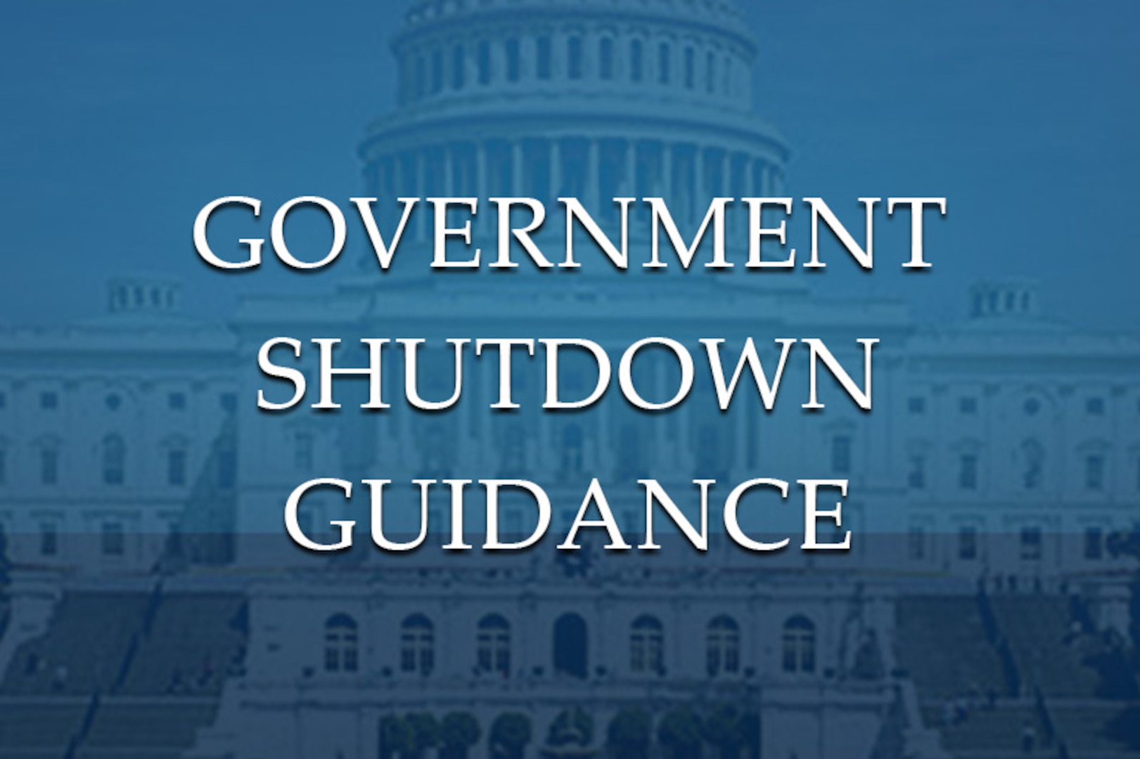 Government Shutdown Guidance