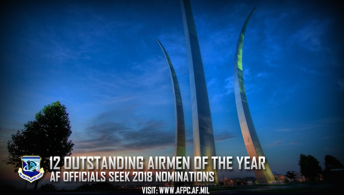 Air Force officials are seeking 2018 nominations for the 12 Outstanding Airmen of the Year Award. Nominations are due to the Air Force's Personnel Center by April 4. (U.S. Air Force courtesy photo)
