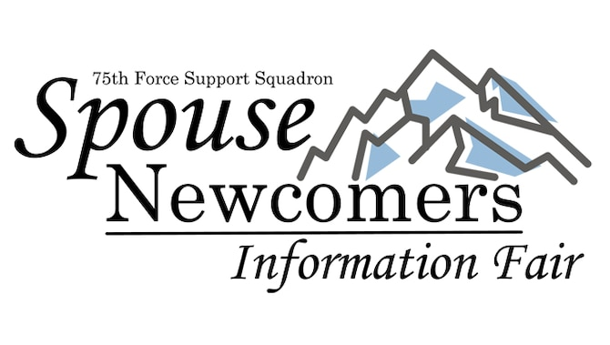 75th Force Support Squadron Spouse Newcomers Information Fair (U.S. Air Force graphic by Mearle Tilton)