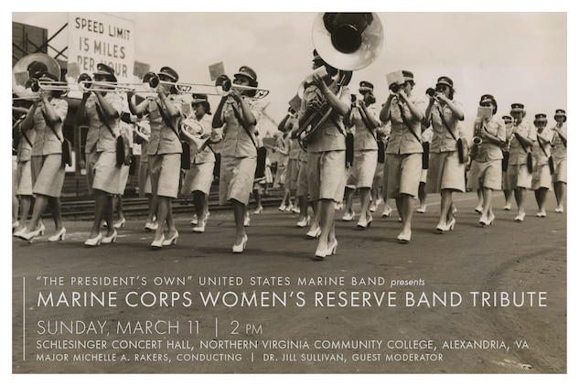 Sunday, March 11 at 2 p.m. - Marine Band Concert: Marine Corps Women's Reserve Band Tribute