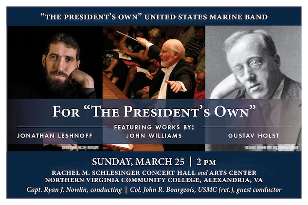 "Sunday, March 25 at 2 p.m. - Marine Band Concert: For ""The President's Own"""